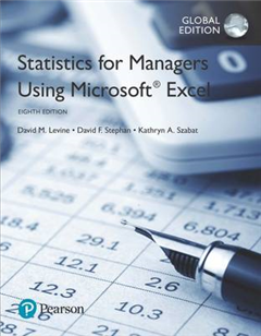 Statistics for Managers Using Microsoft Excel, Global Editio