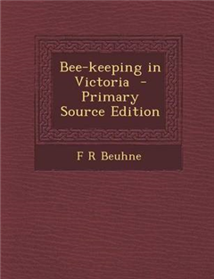 Bee-Keeping in Victoria