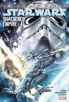 Star Wars: Journey To Star Wars: The Force Awakens - Shatter