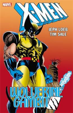 X-men: Wolverine/gambit new Printing