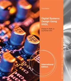 Digital Systems Design Using VHDL, International Edition