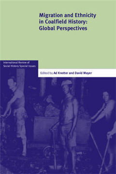 Migration and Ethnicity in Coalfield History: Global Perspectives