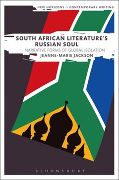 South African Literature's Russian Soul