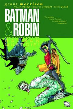 Batman And Robin TP Vol 03 Batman Robin Must Die