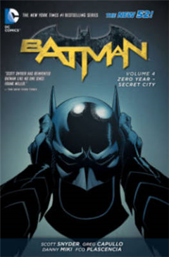 Batman Vol. 4 Zero Year-Secret City The New 52