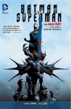 Batman/Superman Vol. 1 Cross World The New 52