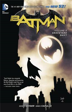 Batman TP Vol 6 Graveyard Shift The New 52