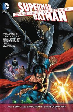 Worlds Finest TP Vol 6