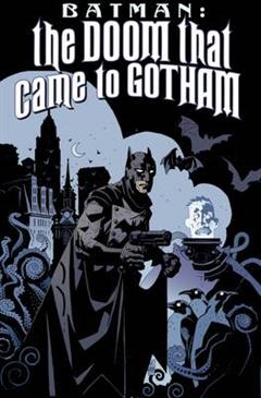 Batman The Doom That Came To Gotham