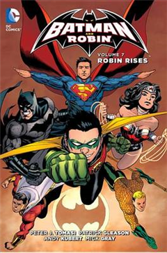 Batman And Robin Vol. 7 Robin Rises The New 52