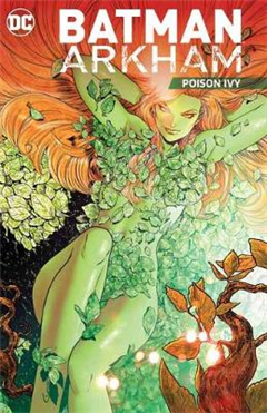Batman Arkham Vol. 5 Poison Ivy