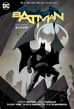 Batman Vol. 9 Bloom The New 52