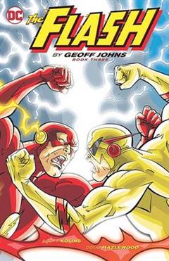 Flash By Geoff Johns Book Three