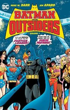 Batman & the Outsiders HC Vol 1