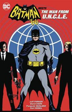 Batman '66 Meets The Man From U.N.C.L.E.