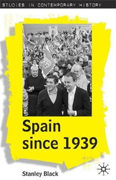 Spain Since 1939: From Margins to Centre Stage