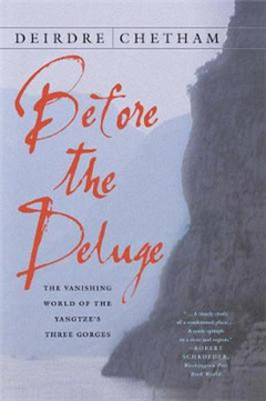 Before the Deluge: The Vanishing World of the Yangtze\'s Three Gorges