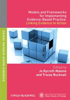 Models and Frameworks for Implementing Evidence-Based Practi