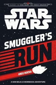 Star Wars The Force Awakens: Smuggler's Run
