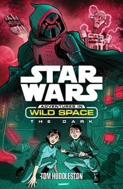 Star Wars: Adventures in Wild Space: The Dark: The Dark