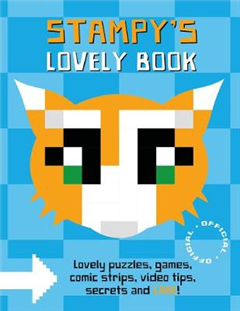 Stampy Cat: Stampy\'s Lovely Book