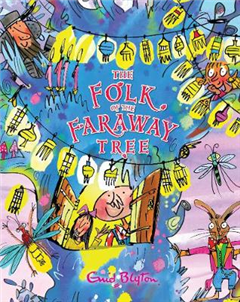 Folk of the Faraway Tree Gift Edition