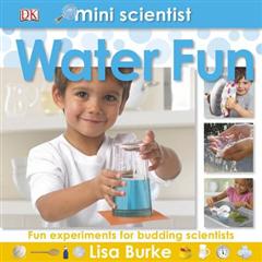 Mini Scientist Water Fun