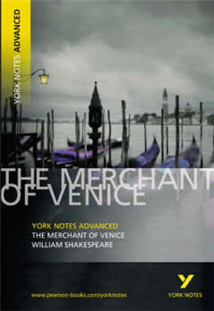 Merchant of Venice: York Notes Advanced