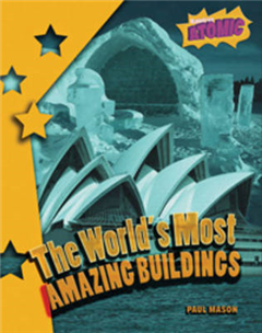 World's Most Amazing Buildings