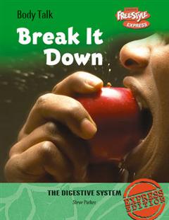 Freestyle Express: Body Talk: Break it Down Hardback