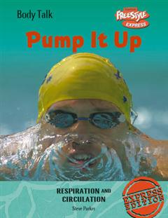 Freestyle Body Talk: Pump It Up! Hardback