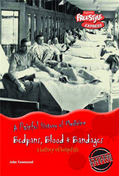 Freestyle Express: Painful History Medicine: Bedpans, Blood