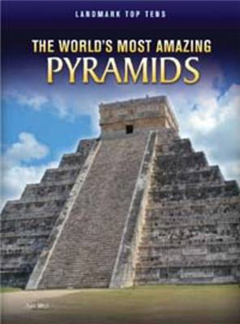 World's Most Amazing Pyramids