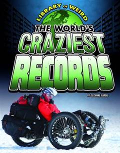 World's Craziest Records