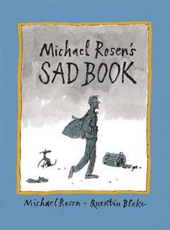 Michael Rosen\'s Sad Book