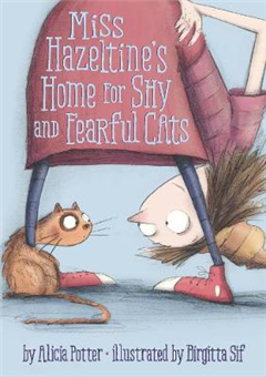 Miss Hazeltine\'s Home for Shy and Fearful Cats