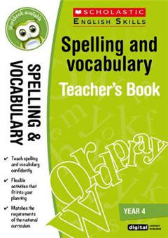 Spelling and Vocabulary Teacher's Book Year 4
