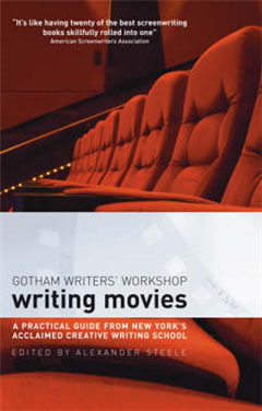 Writing Movies: A Practical Guide from New York\'s Acclaimed Creative Writing School