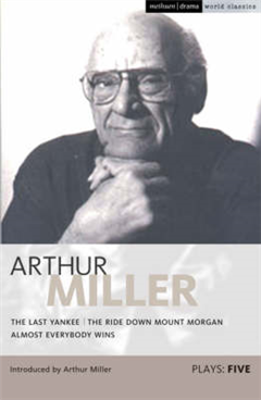 """Miller Plays: v. 5: """"Last Yankee"""",  The """"Ride Down Mount Morgan"""",  """"Almost Everybody Wins"""""""