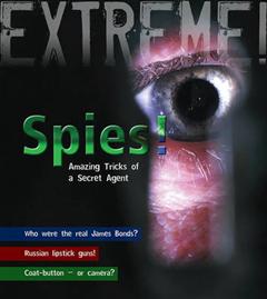 Spies!: Amazing Tricks of a Secret Agent