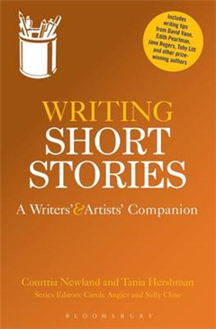 Writing Short Stories: A Writers\' and Artists\' Companion