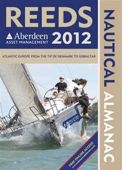 Reeds Aberdeen Asset Management Nautical Almanac 2012: Including digital access