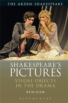 Shakespeare\'s Pictures: Visual Objects in the Drama