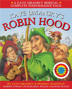 Collins Musicals - Kaye Umansky\'s Robin Hood: a bow-slinging, arrow-twanging, bulls-eye of a musical