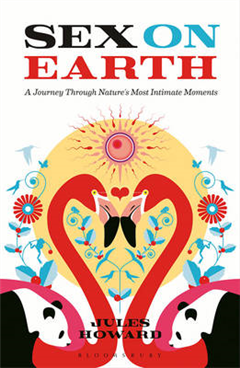 Sex on Earth: A Journey Through Nature\'s Most Intimate Moments