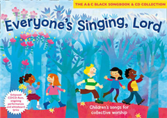 Songbooks - Everyone\'s Singing, Lord (Book + CD/CD-ROM): Children\'s songs for collective worship