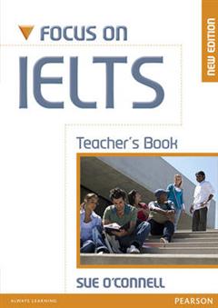 Focus on IELTS Teacher\'s Book New Edition
