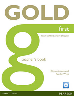 Gold First Teacher\'s Book with Test Master CD-ROM Pack