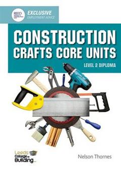 Construction Crafts Core Units Level 2 Diploma