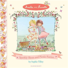 Amelie and Nanette:Sparkly Shoes & Picnic Parties